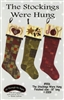 The Stockings Were Hung Christmas Stocking Pattern