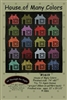 House of Many Colors Quilt Pattern