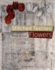 Stitched Textiles: Flowers by Bobby Britnell