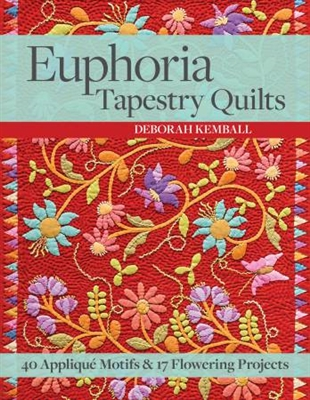 Euphoria Tapestry by Deborah Kemball for C & T Publications
