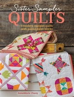 Sister Sampler Quilt Book by Anne Marie Chaney