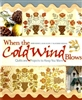 Cold Wind-Quilts to Keep You Warm