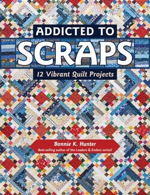 Addicted to Scraps by Bonnie Hunter for Kansas City Star
