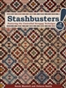 Stashbuster! Quilt Book by Sarah Maxwell and Dolores Smith