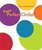 Karen Kay Buckley Bigger Perfect Circles®