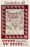 Goodwill To All Hand Embroidery Quilt Pattern by Kathy Schmitz