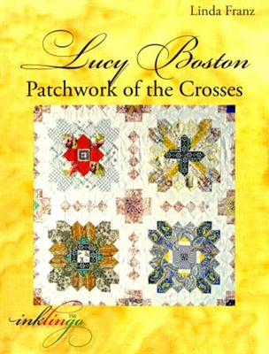 Lucy Boston Patchwork of the Crosses Book