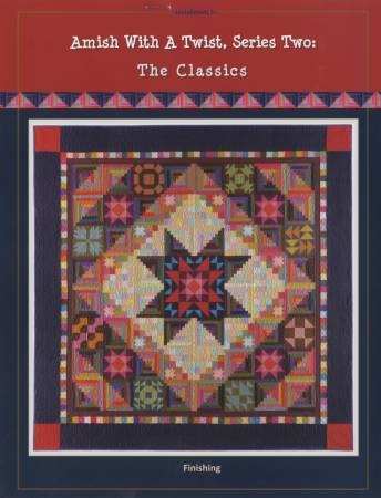 Amish With A Twist 2 Bom Quilt Pattern Set