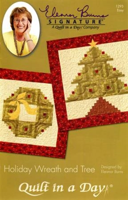 Holiday Wreath and Tree Quilt Pattern by Eleanor Burns Quilt In A Day