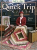 Quick Trip Quilts by Eleanor Burns Quilt In A Day