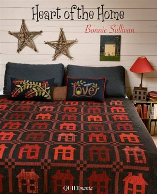 QUILTMANIA: HEART OF THE HOME