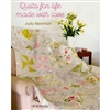 QUILTMANIA: Quilts For Life-Made with Love by Judy Newman