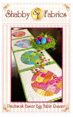 Patchwork Easter Egg Table Runner Quilt Pattern by Shabby Fabrics