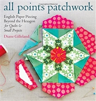 All Points Patchwork English Piecing Techniques