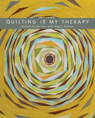 Quilting is My Therapy from Angela Walters