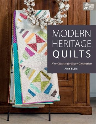 Modern Heritage Quilts by Amy Ellis for Martingale Publications