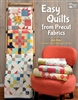 Easy Quilts from Pre-cut Fabrics from Martingale