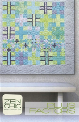 Plus Factors Quilt Pattern by Zen Chic