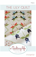 The Lily Quilt Pattern by A Quilting Life
