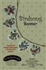 Birdsong Banner Pattern by Bonnie Sullivan