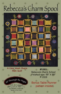 Rebecca's Charm Spool Quilt Pattern by Bonnie Sullivan