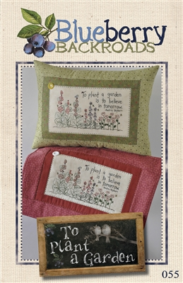To Plant A Garden Embroidery & Stitchery Pattern