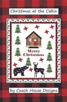 Christmas at the Cabin Quilt Pattern by Coach House Designs