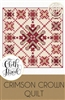 Crimson Crown Quilt Pattern by Cloth Parcel