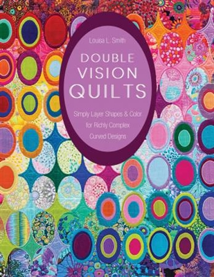 Double Vision from C & T Publishing by Louisa Smith