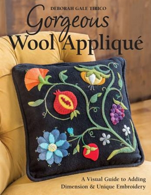 Gorgeous Wool Applique by Deborah Gale Tirico