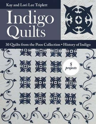 Indigo Quilts From the Poos Collection
