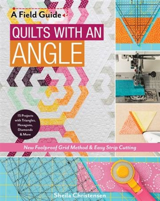 Quilts with an Angle by Shelia Christensen