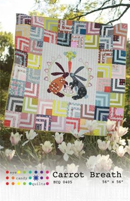 Carrot Breath Quilt Pattern from Eye Candy Quilts