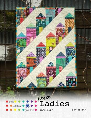 Fierce Ladies Quilt Pattern from Eye Candy Quilts