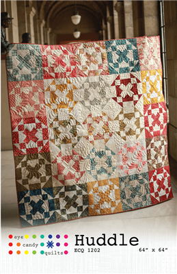 Huddle Quilt Pattern from Eye Candy Quilts
