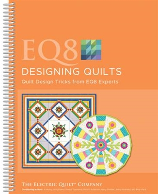 EQ8 Designing Quilts