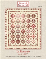 La Rosarie Quilt Pattern -French General