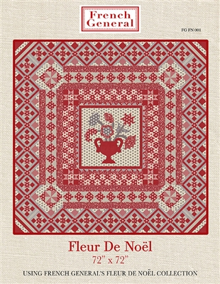 Fleur De Noel Quilt Pattern by French General