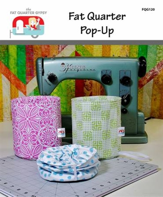 Fat Quarter Gypsy Pop-Up Pattern