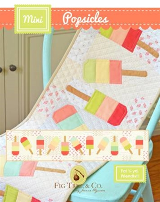 Mini Popsicles Quilt Pattern from Fig Tree Quilts