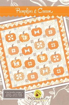 Pumpkins and Cream Quilt Pattern from Fig Tree Quilts