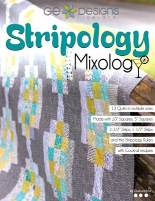 Stripology Mixology by Gudrun Erla (GE DESIGNS)