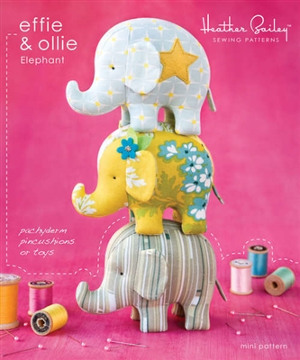 Effie & Ollie Elephant  Pincushion or Toys Patterns