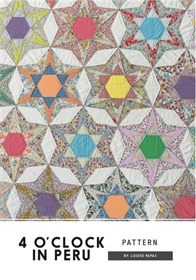 4 O'Clock In Peru  Quilt Pattern from Jen Kingwell