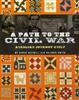 A Path To The Civil War: Aurelia's Journey Quilt
