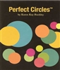 Karen Kay Buckley Perfect Circles®