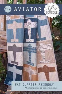 Aviator Quilt Pattern by Lella Boutique