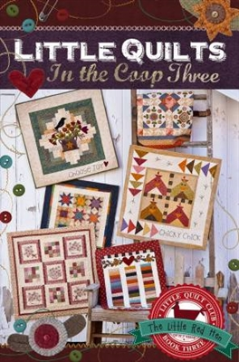 Little Quilts In the Coop 3 from The Little Red Hen