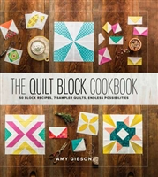 The Quilt Block Cookbook by Lucky Spools