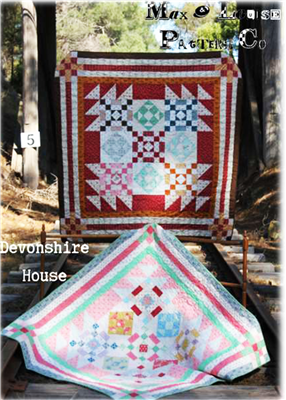 Devonshire House Quilt Pattern by Max & Louise